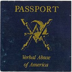 Passport: Verbal Abuse Of America mp3 Live by Verbal Abuse