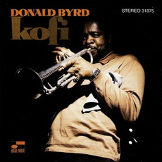 Kofi (Remastered) mp3 Album by Donald Byrd