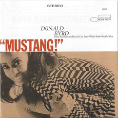 Mustang! (Remastered) mp3 Album by Donald Byrd