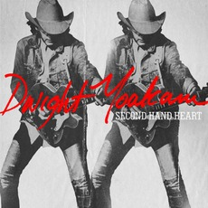 Second Hand Heart mp3 Album by Dwight Yoakam