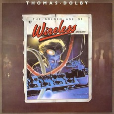 The Golden Age Of Wireless mp3 Album by Thomas Dolby