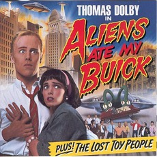 Aliens Ate My Buick mp3 Album by Thomas Dolby