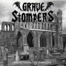 Rising From The Darkside by Grave Stompers