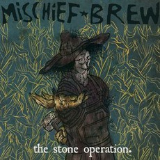 The Stone Operation by Mischief Brew