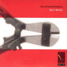 The Internationale (Remastered) mp3 Album by Billy Bragg