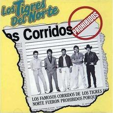 Corridos Prohibidos mp3 Album by Los Tigres Del Norte