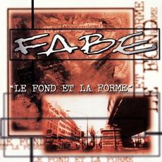 Le Fond Et La Forme by Fabe