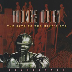 The Gate To The Mind's Eye mp3 Soundtrack by Thomas Dolby