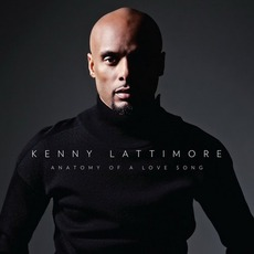 Anatomy Of A Love Song mp3 Album by Kenny Lattimore
