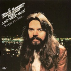 Stranger In Town (Remastered) mp3 Album by Bob Seger & The Silver Bullet Band