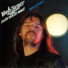 Night Moves (Remastered) mp3 Album by Bob Seger & The Silver Bullet Band