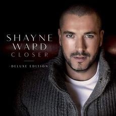 Closer (Deluxe Edition) mp3 Album by Shayne Ward