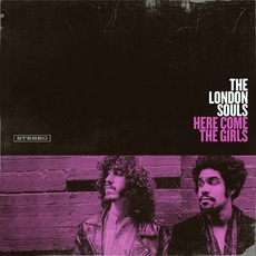 Here Come The Girls mp3 Album by The London Souls