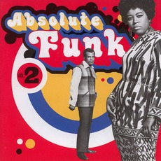 Absolute Funk, Volume 2 mp3 Compilation by Various Artists