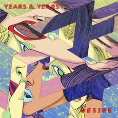 Desire mp3 Single by Years & Years