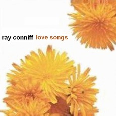Love Songs (Re-Issue) mp3 Album by Ray Conniff
