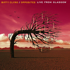 Opposites: Live From Glasgow mp3 Live by Biffy Clyro