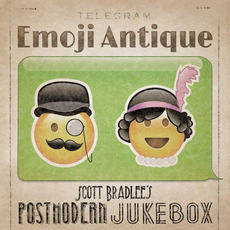 Emoji Antique by Scott Bradlee & Postmodern Jukebox