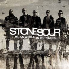 Meanwhile In Burbank... mp3 Album by Stone Sour