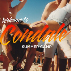 Welcome To Condale by Summer Camp