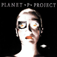 Planet P Project (Re-Issue) mp3 Album by Planet P Project