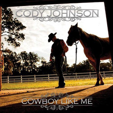 Cowboy Like Me mp3 Album by Cody Johnson