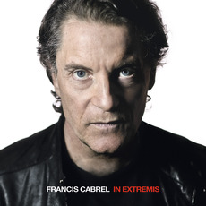 In Extremis mp3 Album by Francis Cabrel