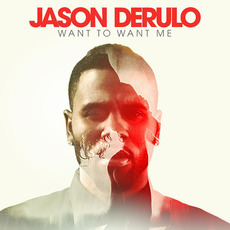 Want To Want Me mp3 Single by Jason Derulo