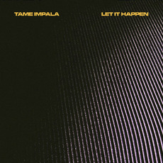 Let It Happen mp3 Single by Tame Impala