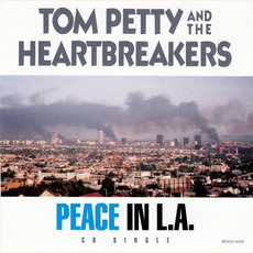 Peace In L.A mp3 Single by Tom Petty and The Heartbreakers