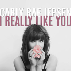I Really Like You mp3 Single by Carly Rae Jepsen