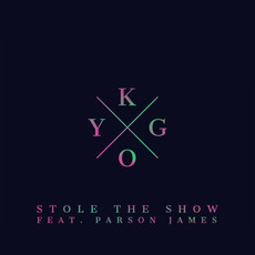 Stole The Show mp3 Single by Kygo