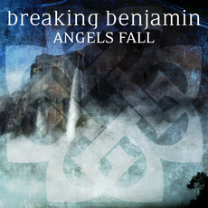 Angels Fall mp3 Single by Breaking Benjamin