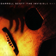The Invisible Man mp3 Album by Darrell Scott