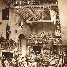 Minstrel In The Gallery (40th Anniversary: La Grande Édition) mp3 Album by Jethro Tull