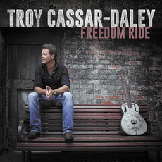 Freedom Ride mp3 Album by Troy Cassar-Daley