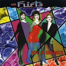 10¢ A Dance (Re-Issue) mp3 Album by The Flirts