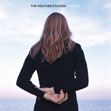 Loyalty mp3 Album by The Weather Station