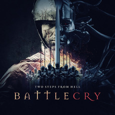 Battlecry mp3 Album by Two Steps From Hell