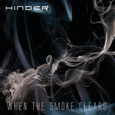 When The Smoke Clears mp3 Album by Hinder