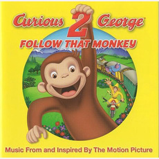 Curious George 2: Follow That Monkey by Various Artists