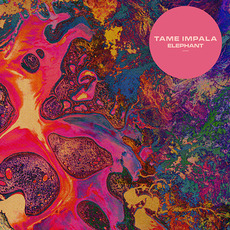 Elephant mp3 Single by Tame Impala