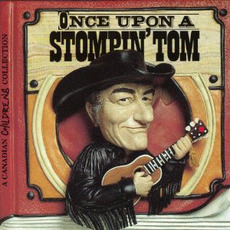 Once Upon a Stompin' Tom mp3 Artist Compilation by Stompin' Tom Connors