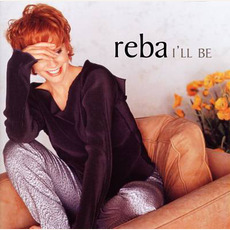 I'll Be mp3 Artist Compilation by Reba McEntire