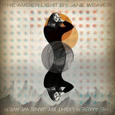 The Amber Light mp3 Album by Jane Weaver