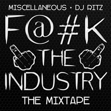 Fuck The Industry mp3 Album by Miscellaneous