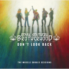 Don't Look Back: The Muscle Shoals Sessions mp3 Album by Royal Southern Brotherhood