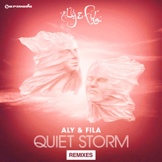 Quiet Storm (Remixes) mp3 Remix by Aly & Fila