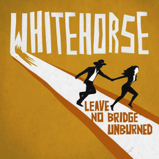 Leave No Bridge Unburned mp3 Album by Whitehorse