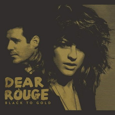 Black to Gold mp3 Album by Dear Rouge